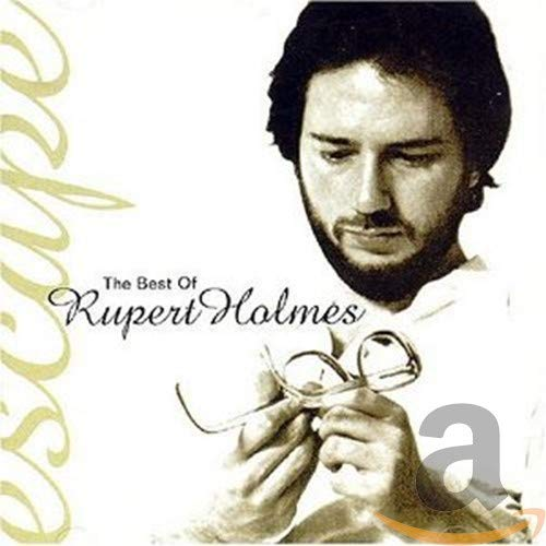 Rupert Holmes - Escape (The Best of) - Zortam Music