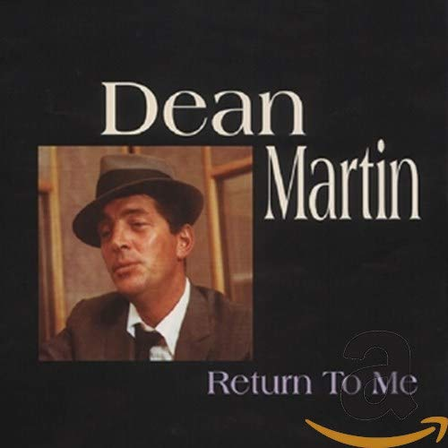 DEAN MARTIN - Return to Me - Zortam Music
