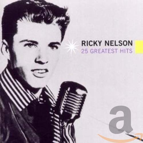 Ricky Nelson - 25 Greatest Hits