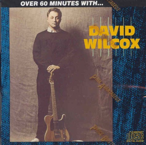 Over 60 Minutes with David Wilcox