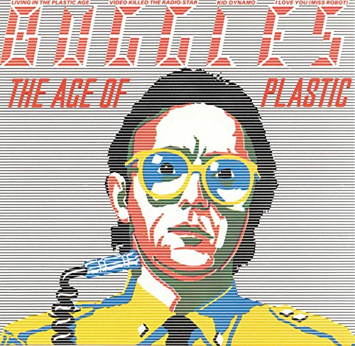 BUGGLES - The Age of Plastic - Zortam Music