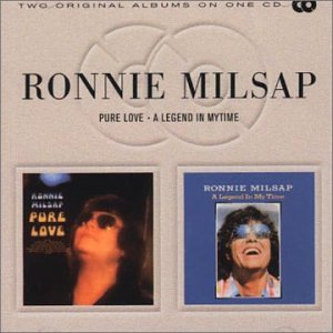Ronnie Milsap - Pure Love / A Legend In My Time