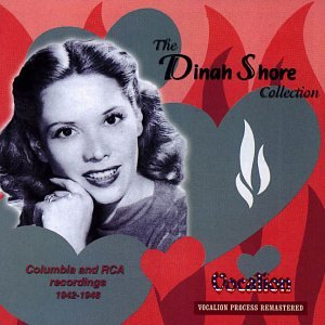 The Dinah Shore Collection: Columbia and RCA Recordings 1942-1948