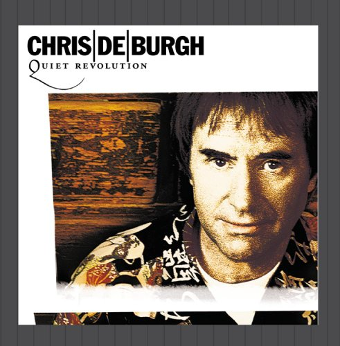 Chris De Burgh - Quiet Revolution - Zortam Music