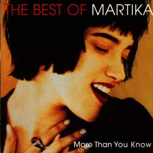 Martika - The Best of Martika: More Than You Know - Zortam Music