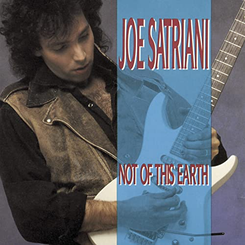 Joe Satriani - Not Of This Earth - Zortam Music