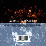 Maxwell Unplugged