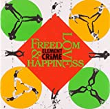 Album cover for Freedom, Love and Happiness