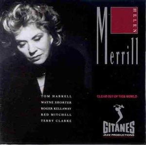 Helen Merrill - Clear Out of this World - Zortam Music
