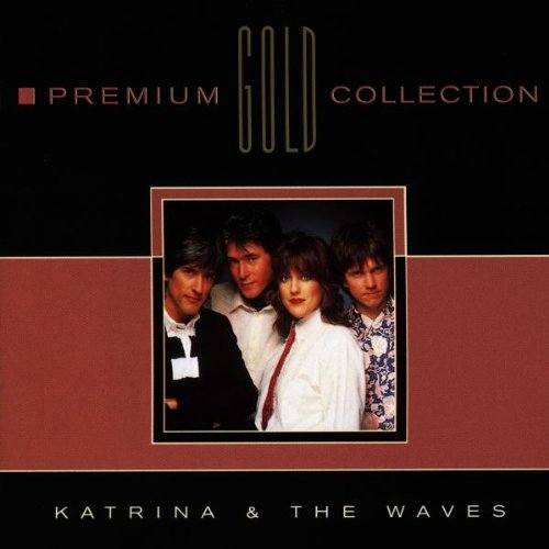 Katrina & the Waves - Premium Gold Collection - Zortam Music