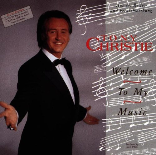 Tony Christie - Welcome To My Music
