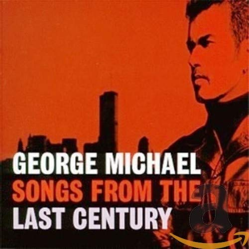 George Michael - Songs From The Last Century - Zortam Music