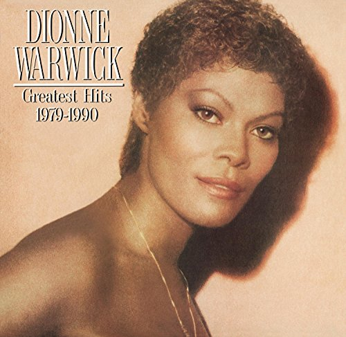 Dionne Warwick - Greatest Hits 1979-1990 - Zortam Music