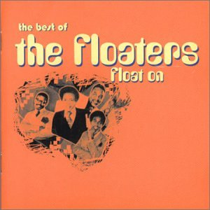 The Best of The Floaters: Float On
