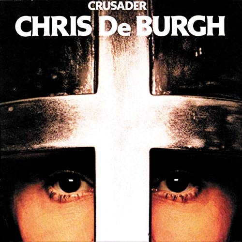 Chris De Burgh - Crusader - Zortam Music