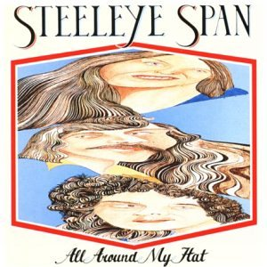 Steeleye Span - All Around My Hat - Zortam Music