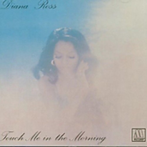 Diana Ross - Touch Me in the Morning - Zortam Music