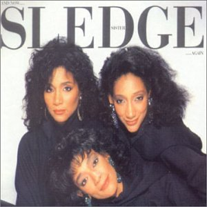 And Now Sister Sledge Again
