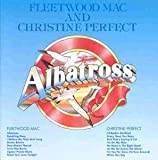 Albatross (Half Christine Perfect)