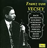 Franz von Vecsey: The Complete Electric Recordings