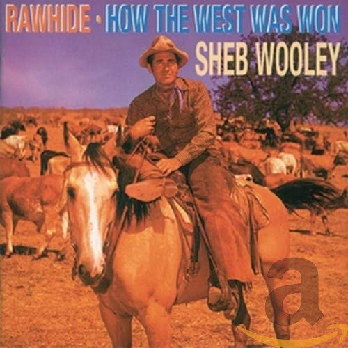 Rawhide/How the West W