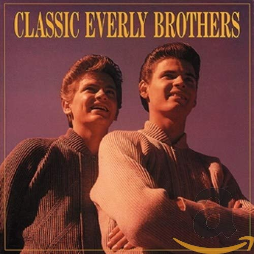 Everly Brothers - Classic Everly Brothers - Zortam Music
