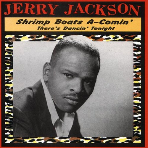 Original album cover of Shrimp Boats a Comin' There's Dancing To by Jerry Jackson