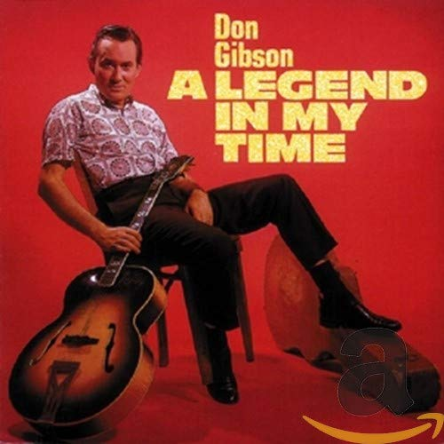 Don Gibson - A Legend in My Time - Zortam Music