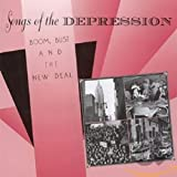 Songs of the Depression: Boom, Bust & New Deal/Various Artists