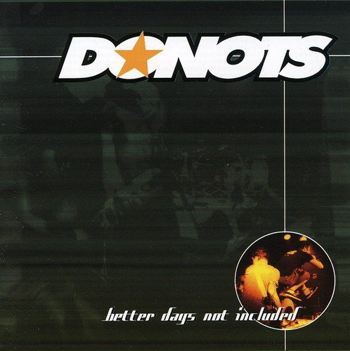 Donots - Better Days Not Included - Zortam Music