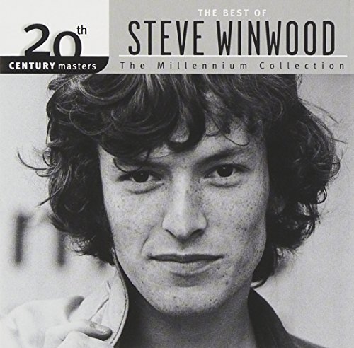 20th Century Masters: The Best of Steve Winwood (Millennium Collection)