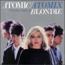 album art to Atomic / Atomix: The Very Best of Blondie (disc 2: Atomix)