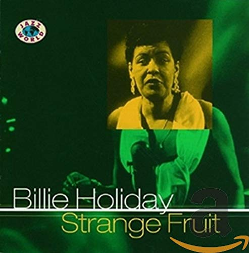 Billie Holiday - Strange Fruit - Zortam Music