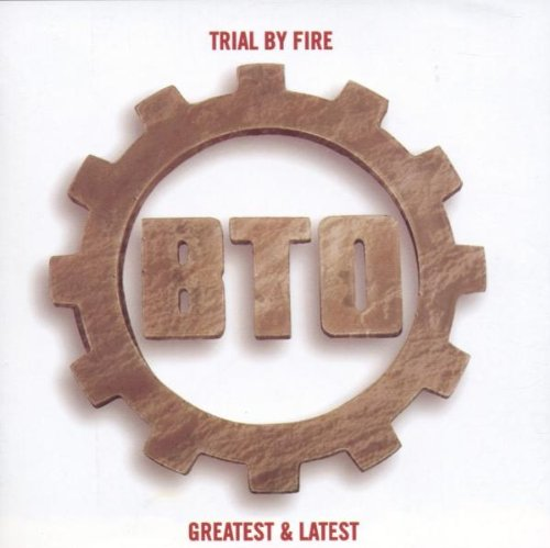 Bachman Turner Overdrive - Trail By Fire - Zortam Music