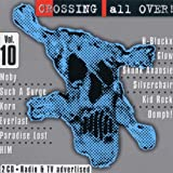 Capa do álbum Crossing All Over! Volume 10 (disc 1)