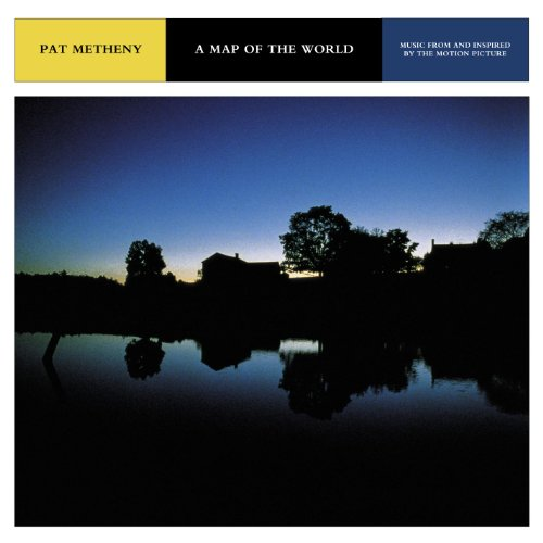 Pat Metheny - A Map Of The World - Zortam Music