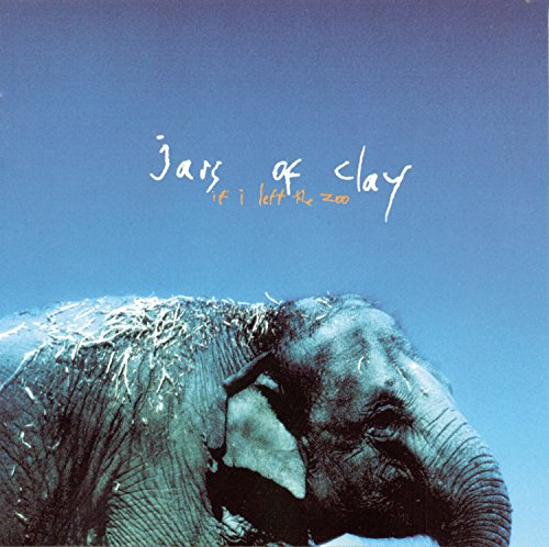 If I Left the Zoo by Jars of Clay album cover