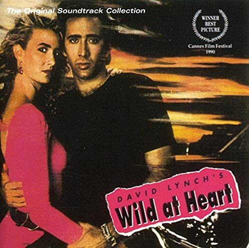 love the whole Wild At Heart soundtrack, my second favourite would ...