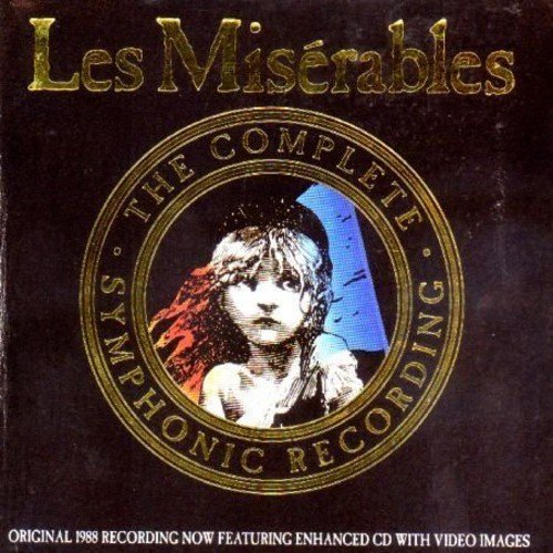 Les Miserables: The Complete Symphonic Recording (Enhanced)