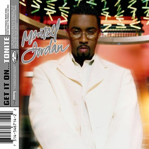 "Montell Jordan - ""Get It On Tonite"" (Single)"