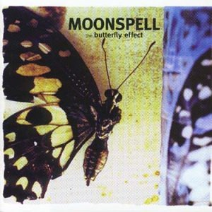 Moonspell - The Butterfly Effect - Zortam Music