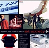 Eighteenth Street Lounge Soundtracks - Jet Society