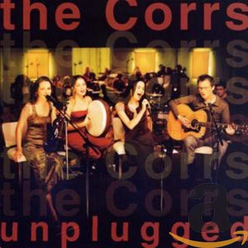 The Corrs - Corrs Unplugged - Zortam Music