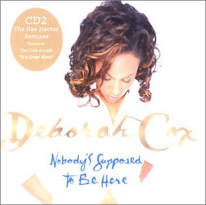 Nobody's Supposed To Be Here, Pt. 2 [UK CD Single]