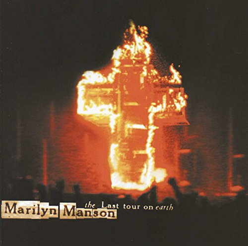 Marilyn Manson - The Last Tour On Earth - Zortam Music