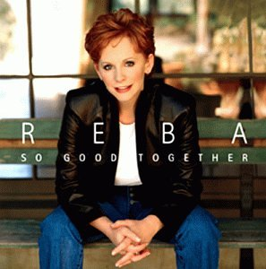 Reba McEntire - So Good Together - Zortam Music