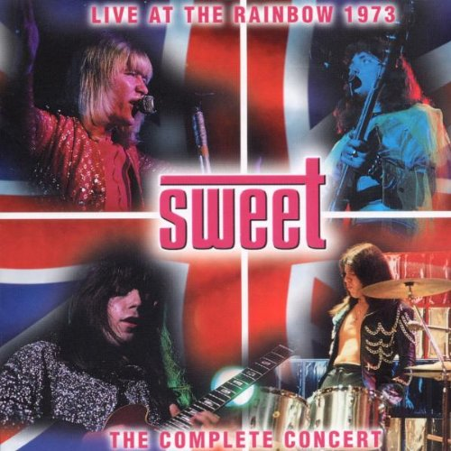 SWEET - Live at the Rainbow 1973 - Zortam Music
