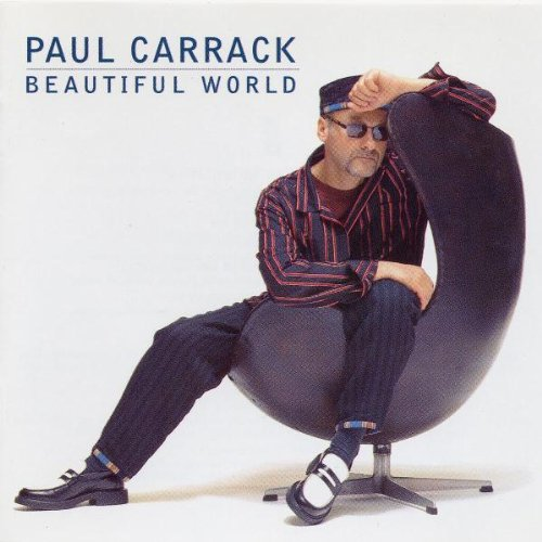 Paul Carrack - Beautiful World - Zortam Music