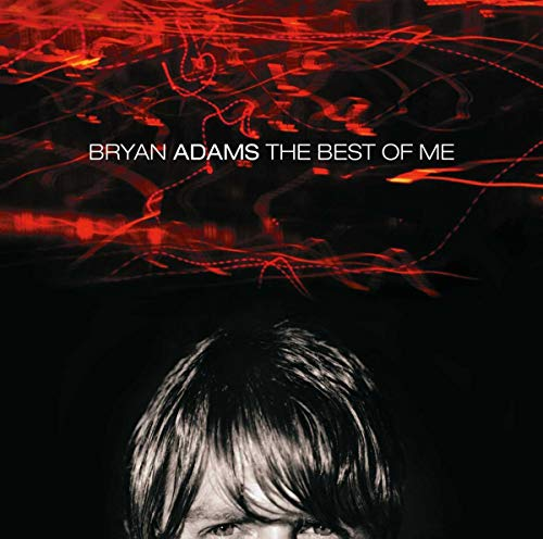 Bryan Adams - Bryan Adams - the Best of Me - Zortam Music