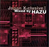 Japan X-clusive II Mixed by